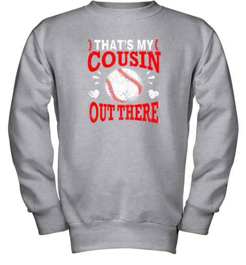 6lkb hearts baseball player that39 s my cousin out there fan youth sweatshirt 47 front sport grey