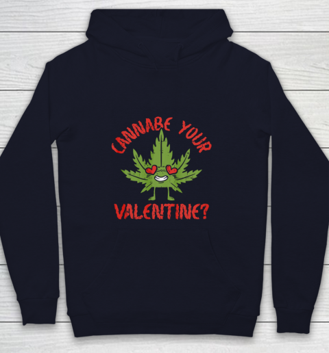 Cannabe Your Valentine Day Funny Weed Stoner Boyfriend Gifts Youth Hoodie 2