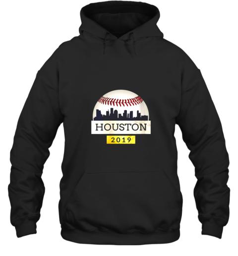 Houston Baseball Shirt 2019 Astro Skyline on Giant Ball Hoodie