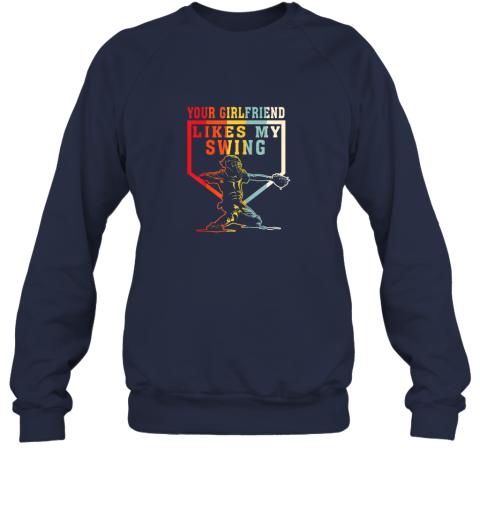 154g baseball your girlfriend likes my swing gift sweatshirt 35 front navy