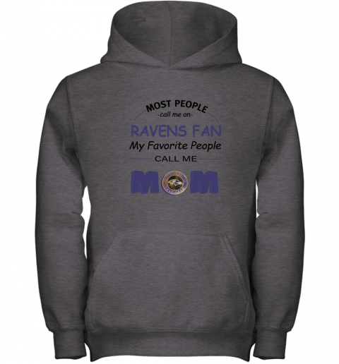 96nq most people call me baltimore ravens fan football mom youth hoodie 43 front dark heather