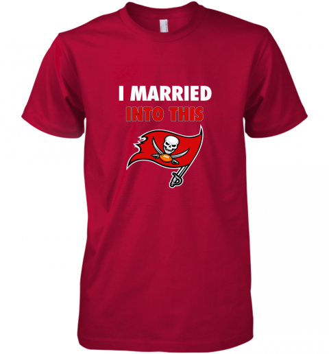 ixkb i married into this tampa bay buccaneers football nfl premium guys tee 5 front red
