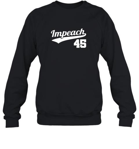Impeach Donald Trump 45 Baseball Logo Sweatshirt