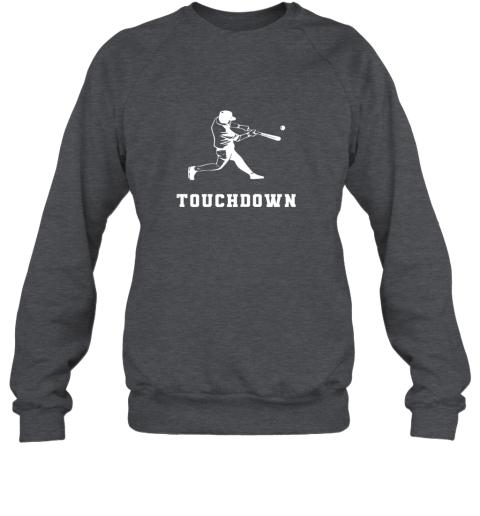 8uzg touchdown baseball shirtfunny sarcastic novelty sweatshirt 35 front dark heather