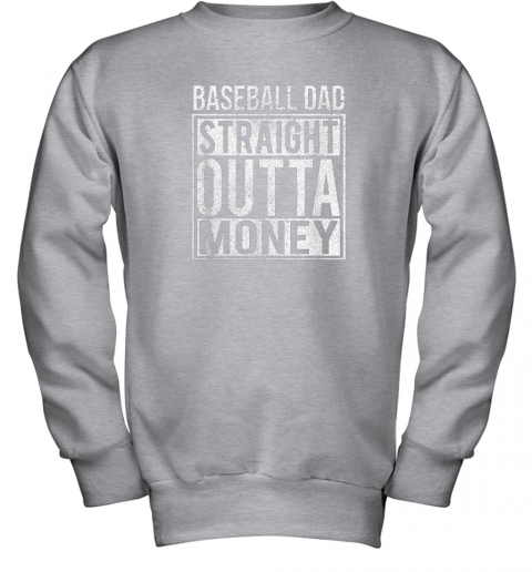 jrwm mens baseball dad straight outta money shirt i funny pitch gift youth sweatshirt 47 front sport grey