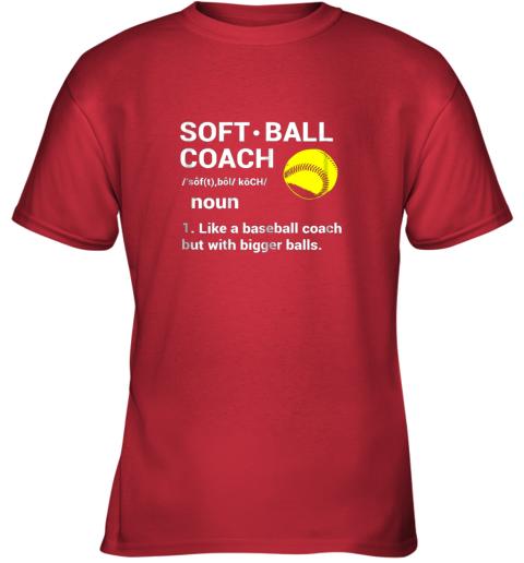 mykz soft ball coach like baseball bigger balls softball youth t shirt 26 front red