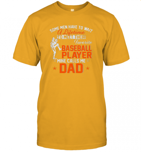 tlmc my favorite baseball player calls me dad funny father39 s day gift jersey t shirt 60 front gold