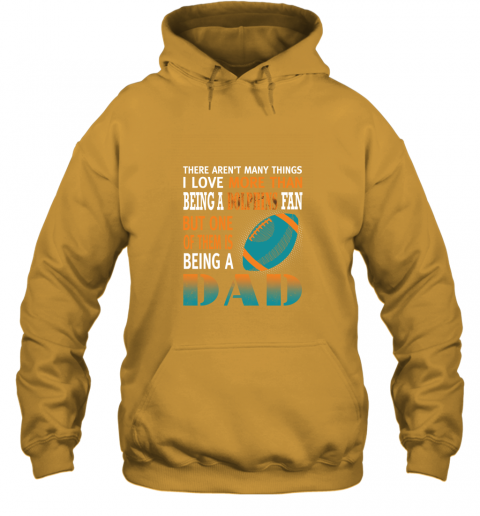 n88o i love more than being a dolphins fan being a dad football hoodie 23 front gold