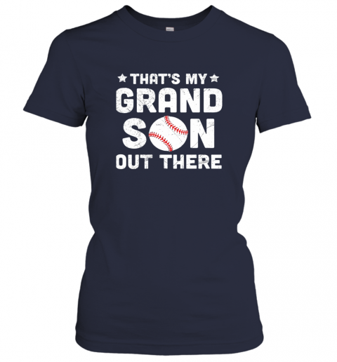 jt7o grandma that39 s my grandson out there baseball ladies t shirt 20 front navy