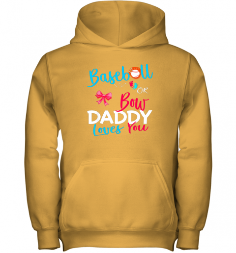dxvy mens baseball gender reveal team baseball or bow daddy loves you youth hoodie 43 front gold