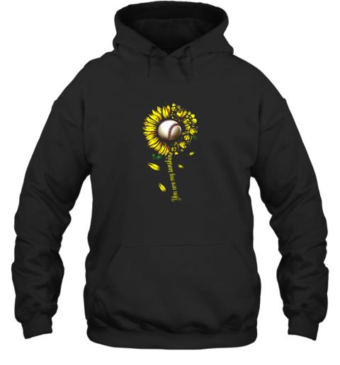 You Are My Sunshine Sunflower Baseball Hoodie