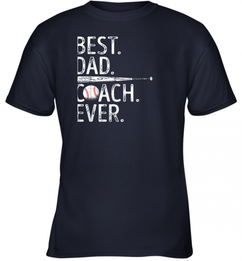 2gms mens best dad coach ever t shirt baseball fathers day gift youth t shirt 26 front navy