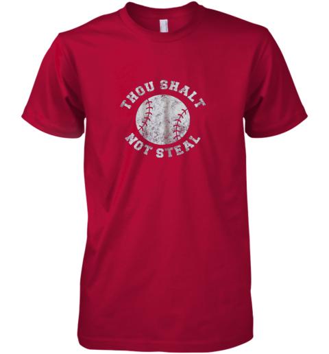 zjw0 thou shalt not stealfunny baseball saying premium guys tee 5 front red