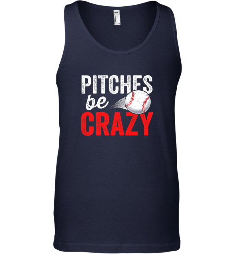 mxt3 pitches be crazy baseball shirt funny pun mom dad adult unisex tank 17 front navy