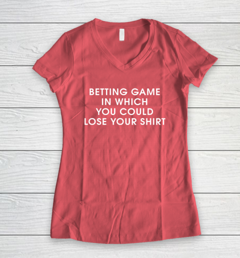 Betting game in which you could close your shirt Women's V-Neck T-Shirt 4