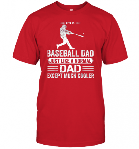 fnt3 mens i39 m a baseball dad like a normal dad just much cooler jersey t shirt 60 front red
