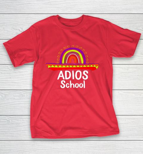 Adios School Happy Last Day Of School 2021 Teacher Mexican T-Shirt 9