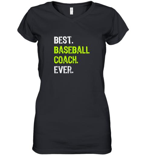 Best BASEBALL COACH Ever Funny Gift Women's V-Neck T-Shirt