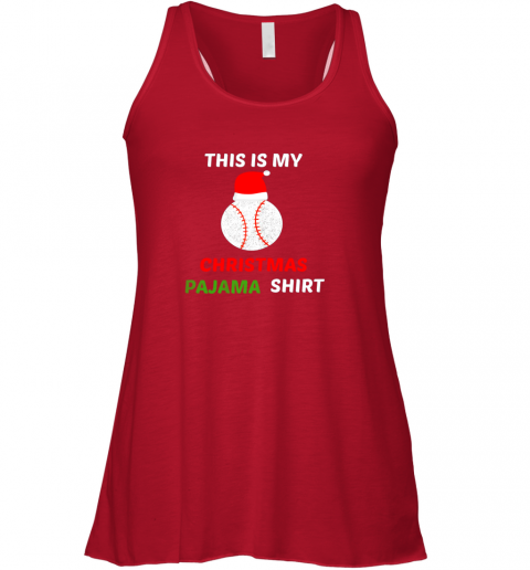 sduw this is my christmas pajama shirtgift for baseball lover flowy tank 32 front red