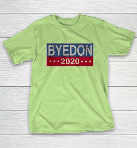 Bye Don 2020 ByeDon Button Joe Biden Funny Anti Trump T-Shirt 6