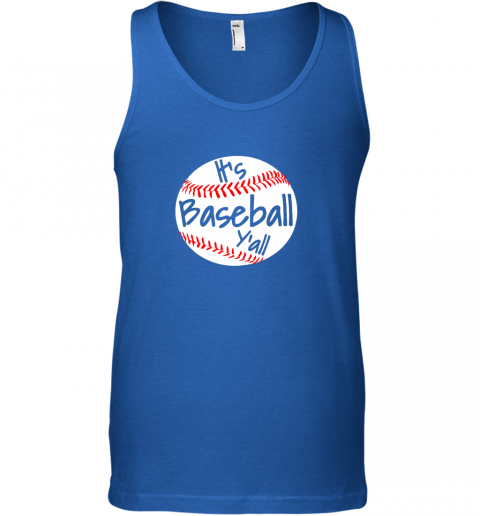 h23e it39 s baseball y39 all shirt funny pitcher catcher mom dad gift unisex tank 17 front royal