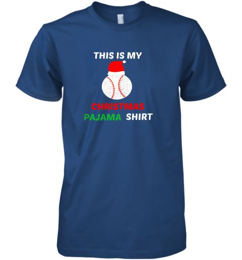 fkn1 this is my christmas pajama shirtgift for baseball lover premium guys tee 5 front royal