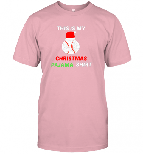 cko2 this is my christmas pajama shirtgift for baseball lover jersey t shirt 60 front pink