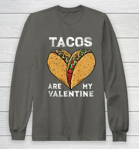 Tacos Are My Valentine Taco Lover Heart Valentines Day Gift Long Sleeve T-Shirt 5