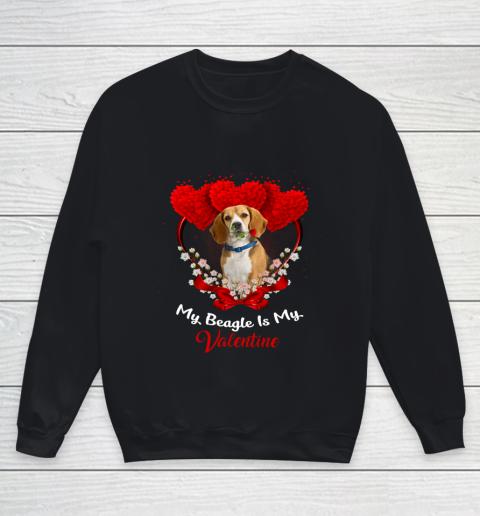 My Beagle is My Valentine Day 2019 Dog Youth Sweatshirt