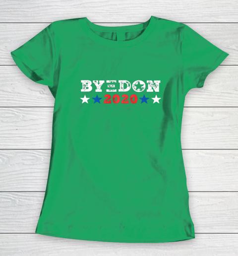 ByeDon Shirt 2020 Joe Biden 2020 American Election Bye Don Women's T-Shirt 5