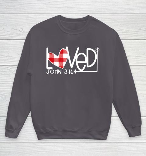 John 3 16 Loved Valentine Heart Youth Sweatshirt 5