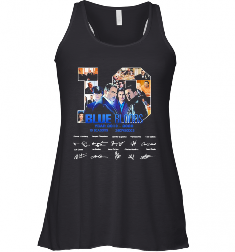 10 Blue Bloods Year 2010 2020 10 Seasons 218 Episodes Signatures Racerback Tank