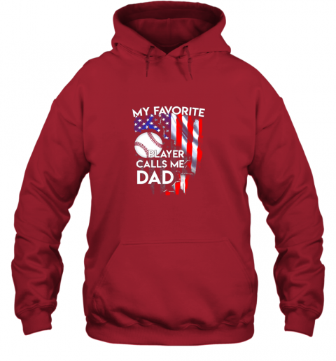 8d7y my favorite baseball player calls me dad funny gift hoodie 23 front red