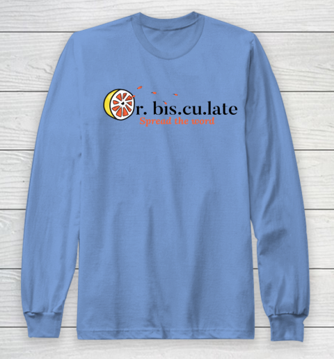 Orbisculate Spread the Word Long Sleeve T-Shirt 8