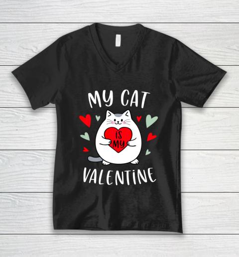 My Cat Is My Valentine Kitten Lover Heart Valentines Day V-Neck T-Shirt
