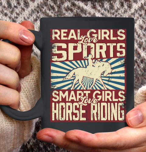 Real girls love sports smart girls love horse riding Ceramic Mug 11oz 4