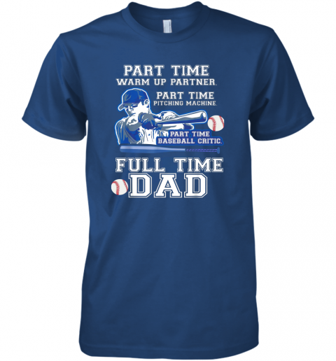 krx1 mens part time warm up partner pitching machine baseball dad premium guys tee 5 front royal