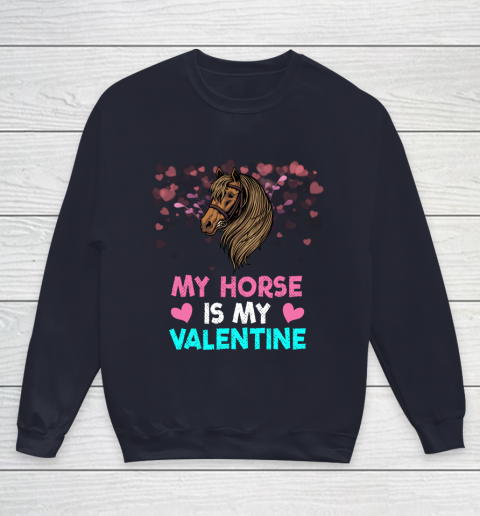 My Horse Is My Valentine Loved Horse Women Gifts Youth Sweatshirt 2
