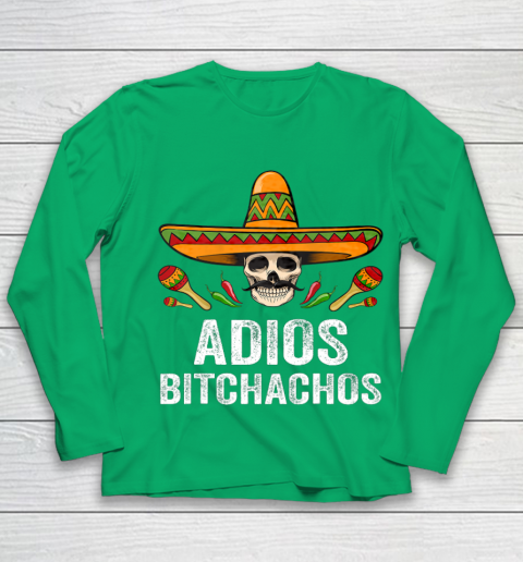 Adios Bitchachos Shirt Funny Mexican Skull Cinco De Mayo Youth Long Sleeve 4
