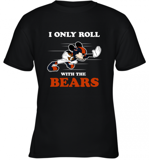 NFL Mickey Mouse I Only Roll With Chicago Bears Youth T-Shirt