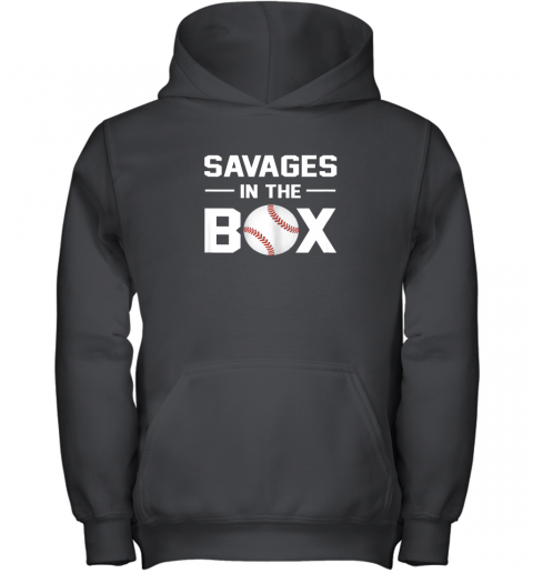 Savages In The Box Shirt Baseball Gift Youth Hoodie