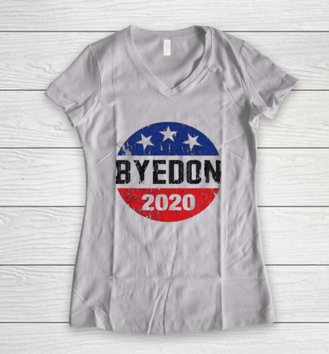 Bye Don 2020 ByeDon Button Funny Joe Biden Anti Trump Retro Women's V-Neck T-Shirt