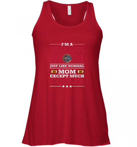 d6gk i39 m a patriots mom just like normal mom except cooler nfl flowy tank 32 front red