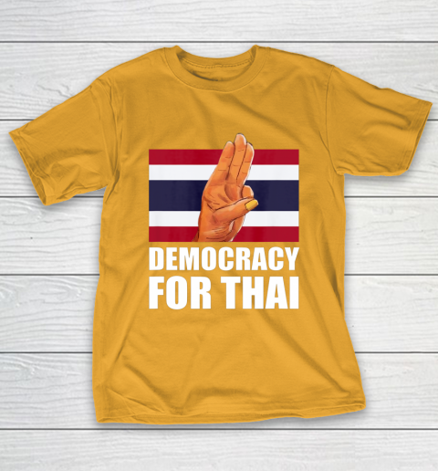 Democracy for Thailand Free Thai Protest Bangkok Support T-Shirt 12