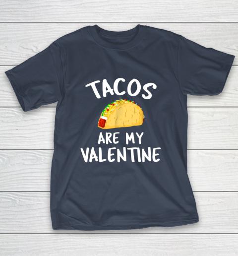 Tacos Are My Valentine Valentine s Day T-Shirt 3