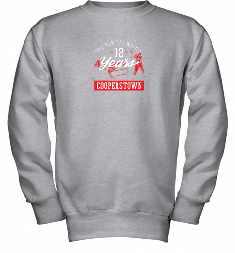 5xpo this mom has waited 12 years baseball sports cooperstown youth sweatshirt 47 front sport grey