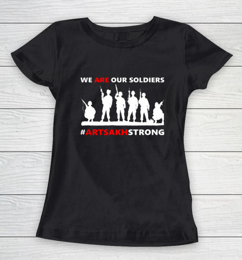 We Are Our Soldiers Women's T-Shirt