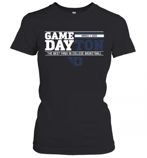 Game Dayton The Best Fans In College Basketball Women's T-Shirt