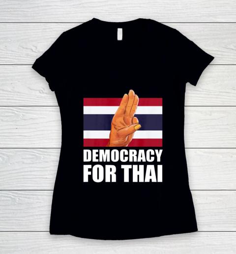 Democracy for Thailand Free Thai Protest Bangkok Support Women's V-Neck T-Shirt