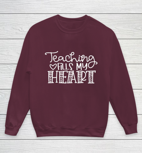 Teaching Fills My Heart Valentine Cute Love Teacher Student Youth Sweatshirt 4
